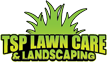 TSP Lawn Care & Landscaping